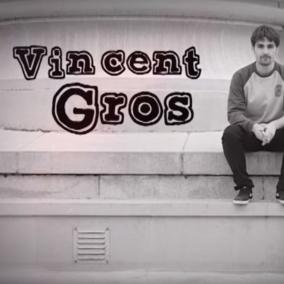Wesh Gros ! La Part de Vincent Gros