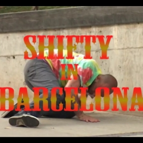 Shifty Webisode 12 - Shifty in Barcelona